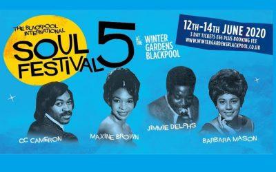 Deferred until 2021 – The 5th Blackpool International Soul Festival