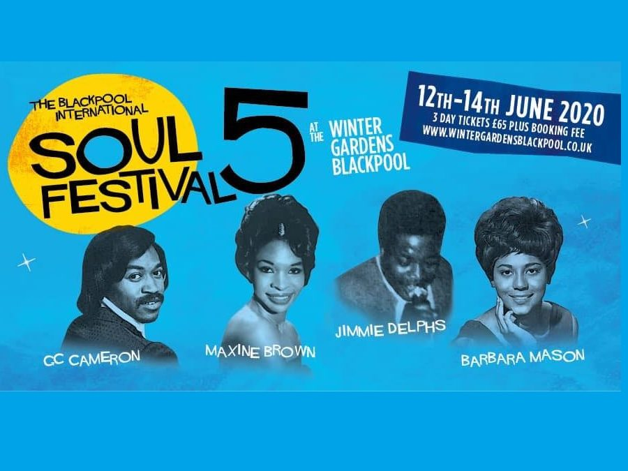 Deferred until 2021 – The 5th Blackpool International Soul Festival